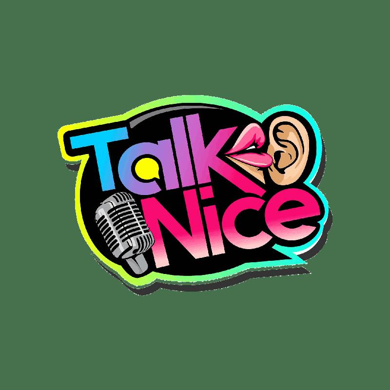 Talk Nice Podcast - DRTR Agency Marketing Client