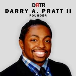 Darryl Pratt, Founder & CEO, DRTR Agency