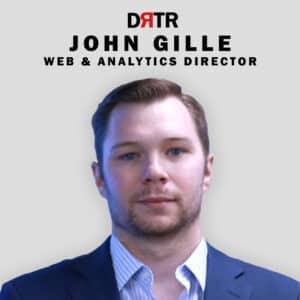 John Gille - Web & Analytics Director - DRTR Agency