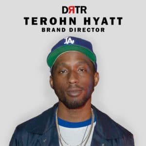Terohn Hyatt, Brand Director, DRTR Agency